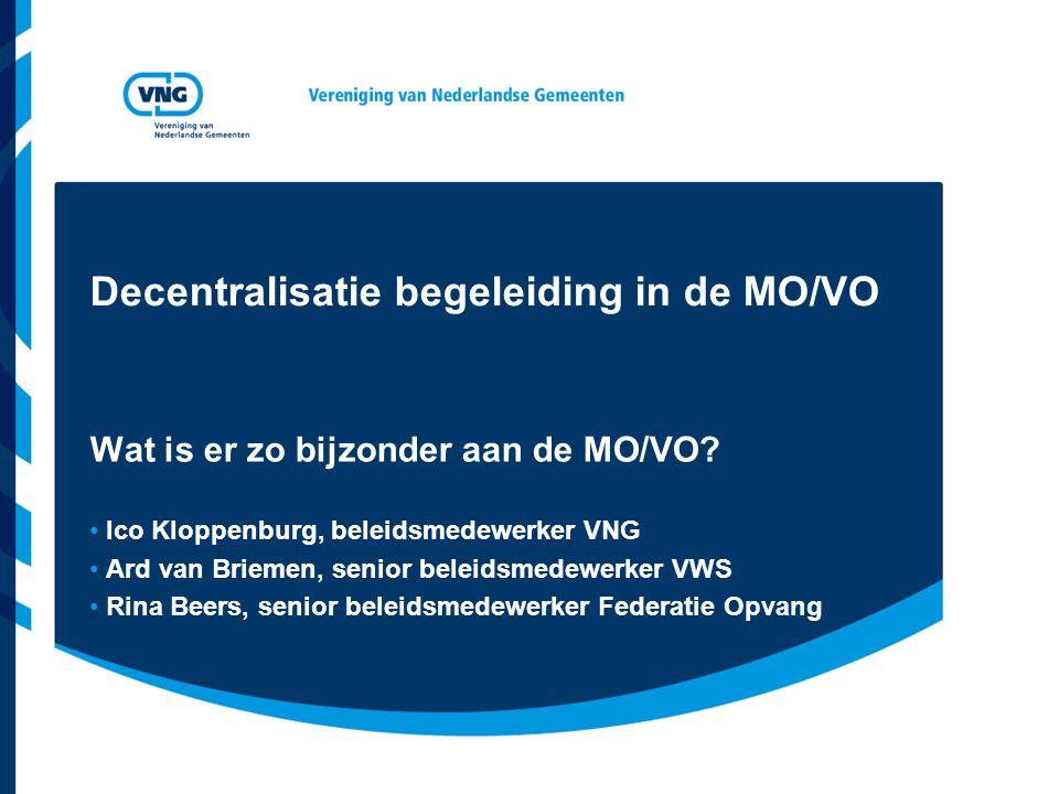 Decentralisatie begeleiding in de MO/VO
