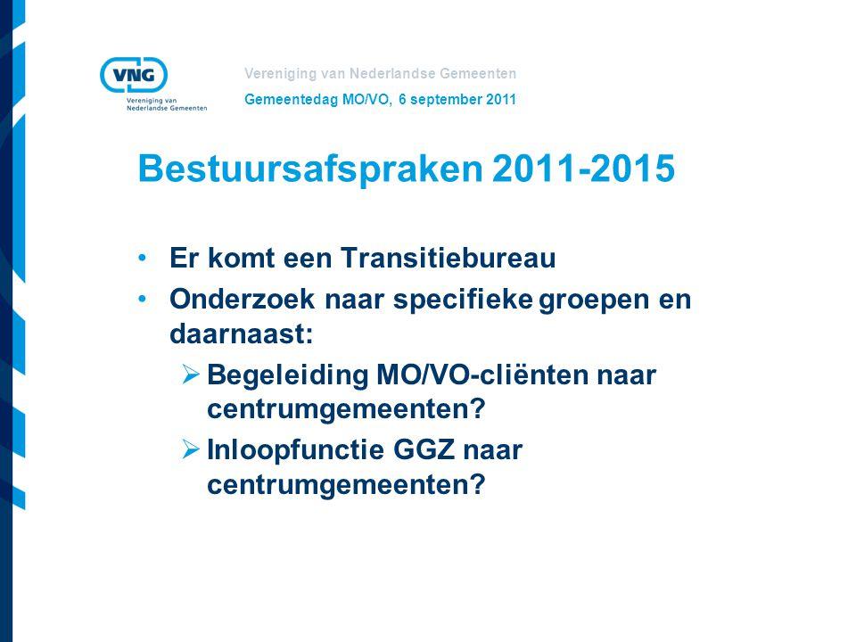 Bestuursafspraken 2011-2015 Er komt een Transitiebureau