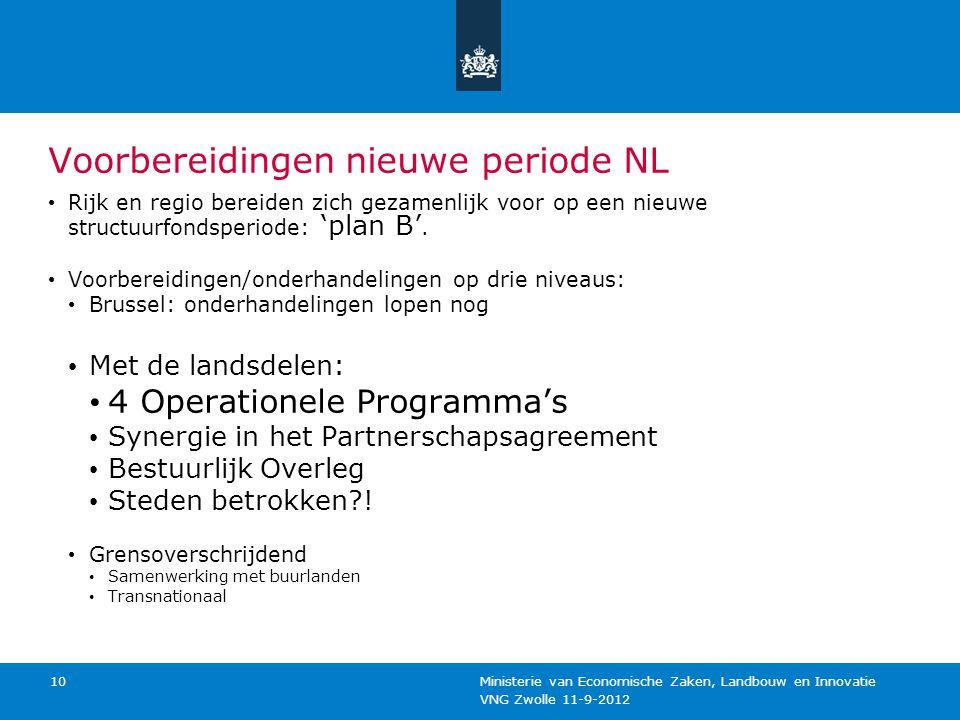 Voorbereidingen nieuwe periode NL