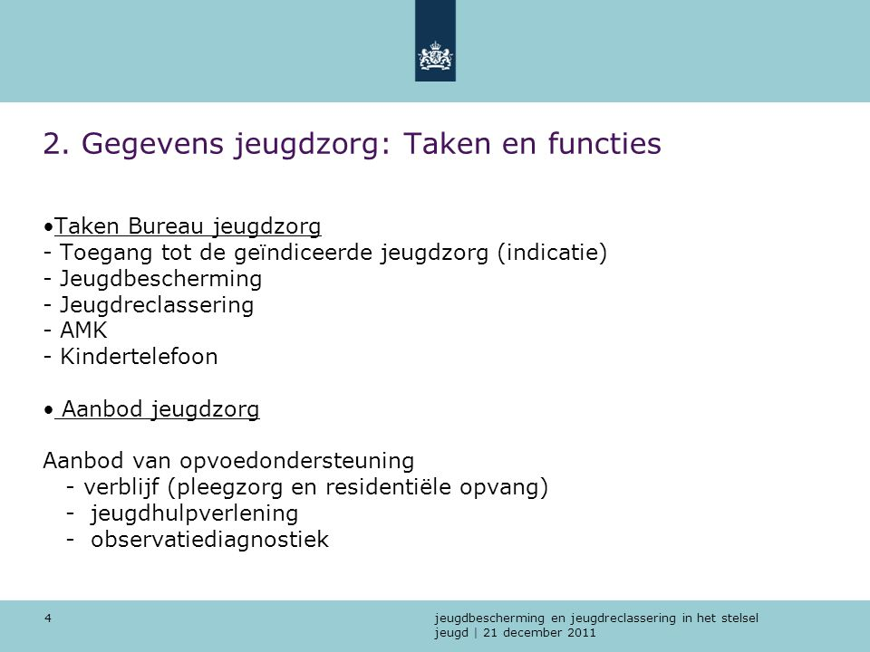 2. Gegevens jeugdzorg: Taken en functies