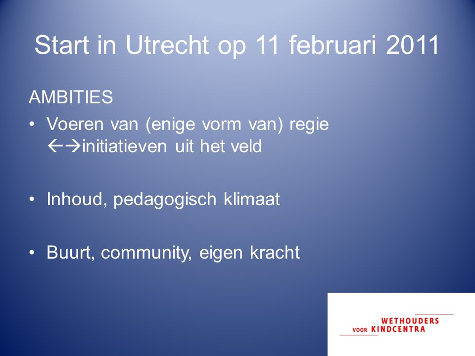 Start in Utrecht op 11 februari 2011