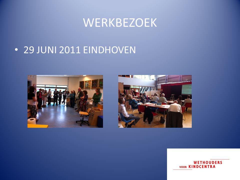 WERKBEZOEK 29 JUNI 2011 EINDHOVEN