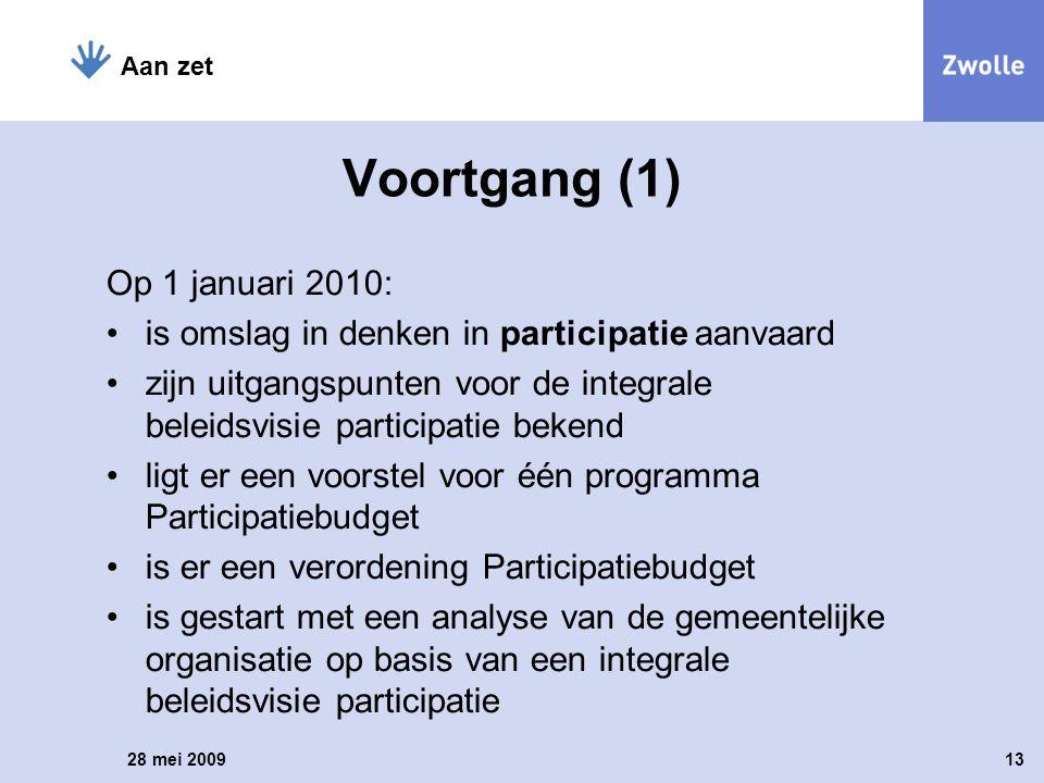 Voortgang (1) Op 1 januari 2010: