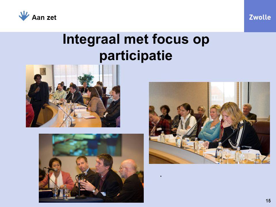 Integraal met focus op participatie