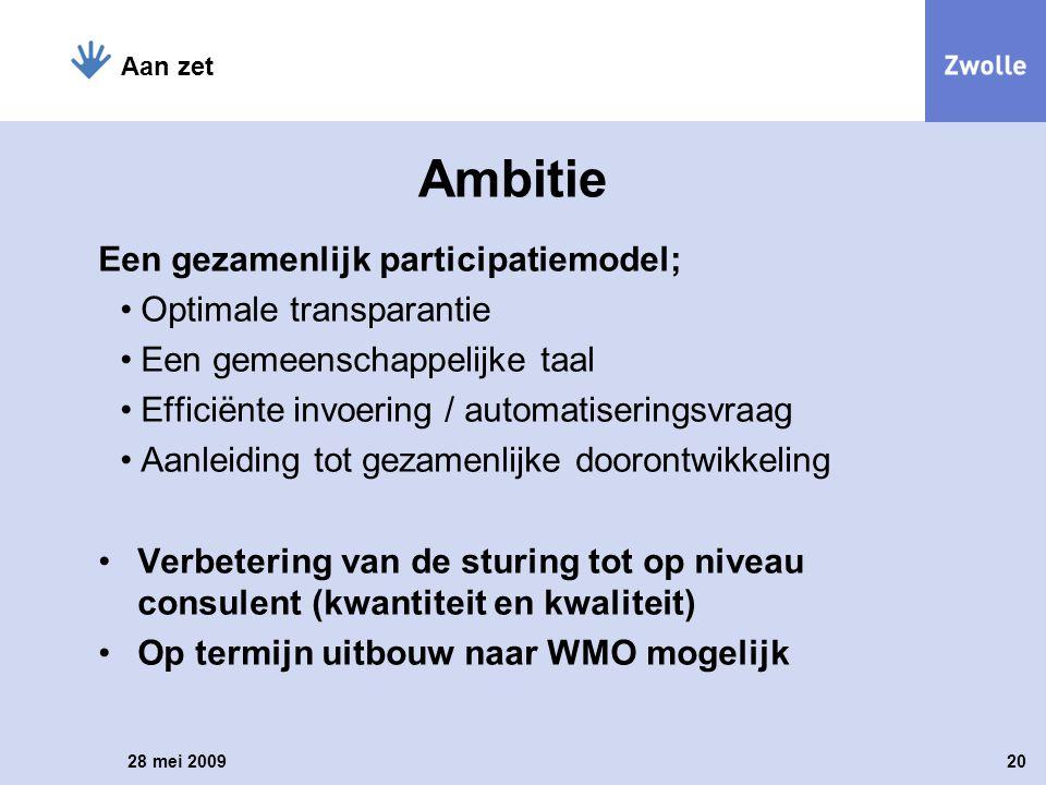 Ambitie Een gezamenlijk participatiemodel; Optimale transparantie