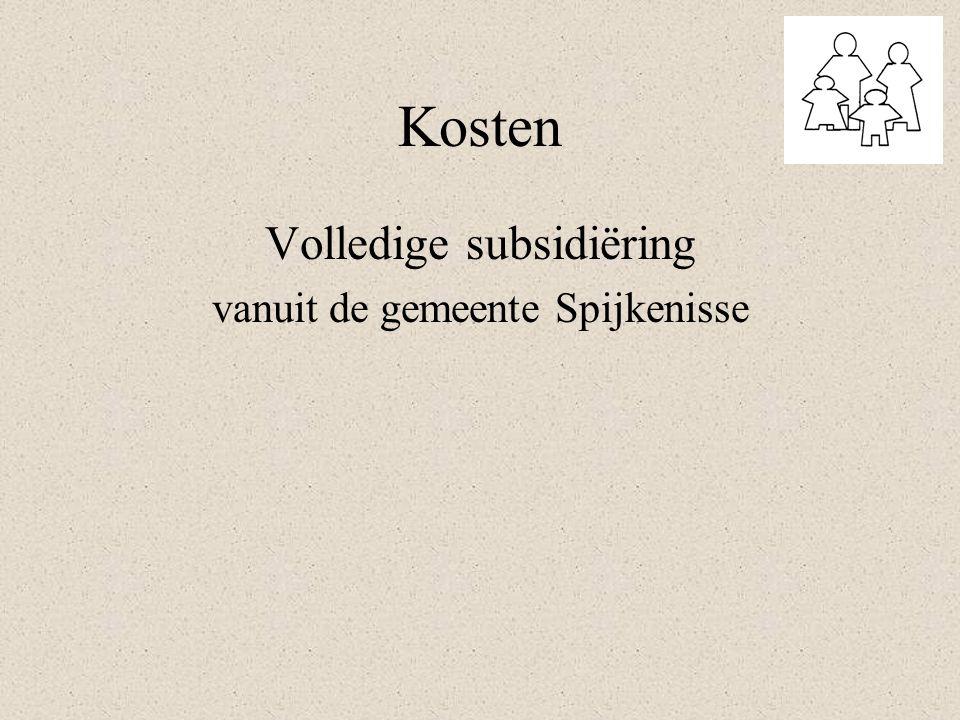 Kosten Volledige subsidiëring vanuit de gemeente Spijkenisse