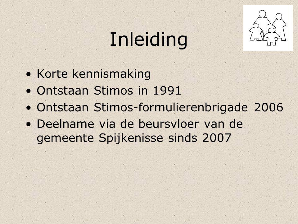 Inleiding Korte kennismaking Ontstaan Stimos in 1991
