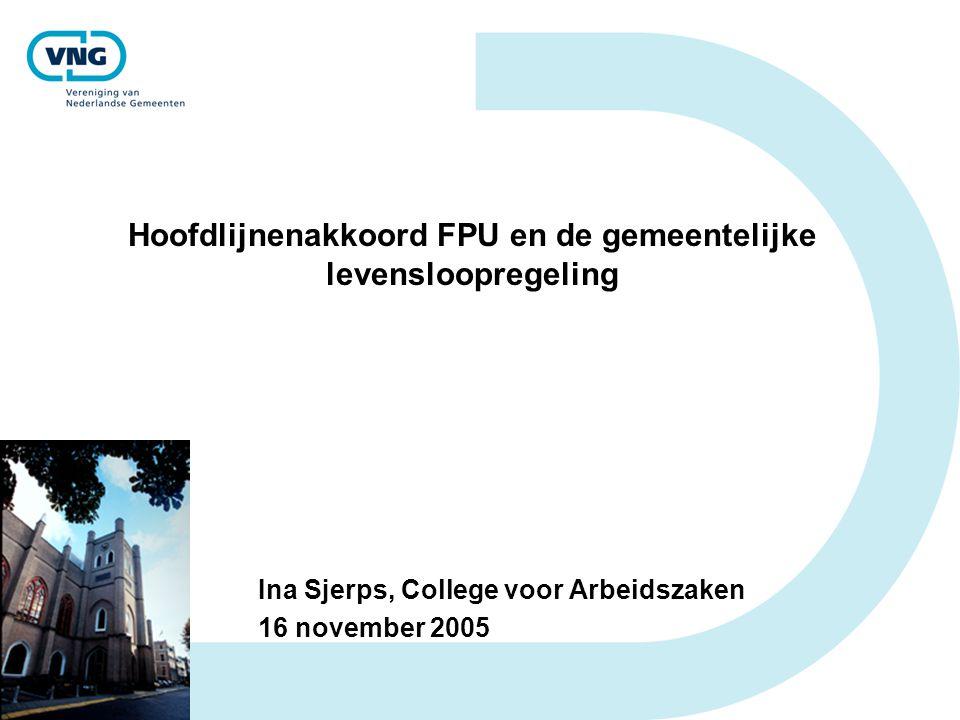 Hoofdlijnenakkoord FPU en de gemeentelijke levensloopregeling