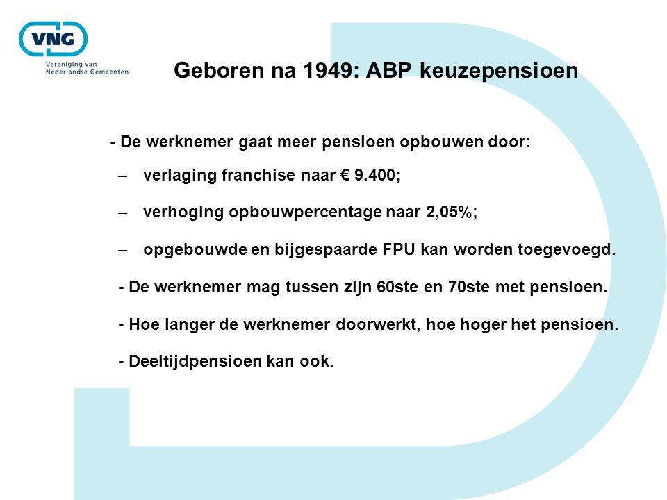 Geboren na 1949: ABP keuzepensioen