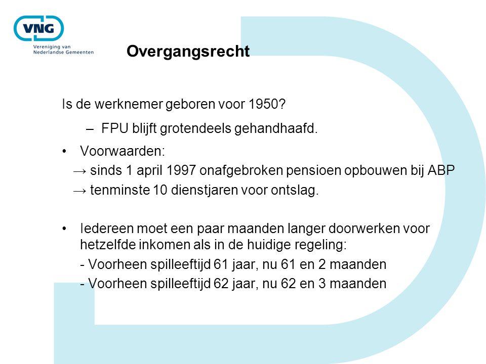Overgangsrecht Is de werknemer geboren voor 1950