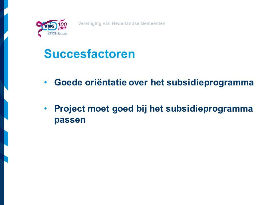 Succesfactoren Goede oriëntatie over het subsidieprogramma