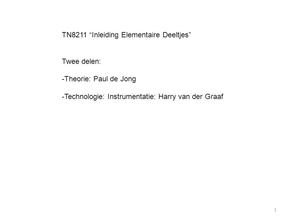 TN8211 Inleiding Elementaire Deeltjes