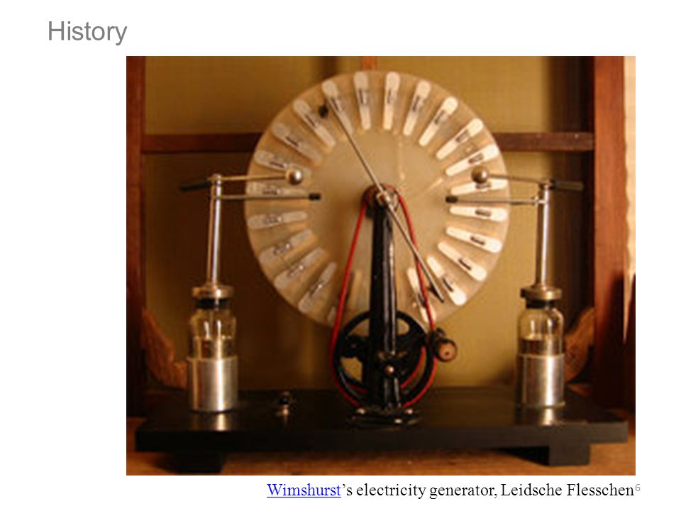 History Wimshurst's electricity generator, Leidsche Flesschen
