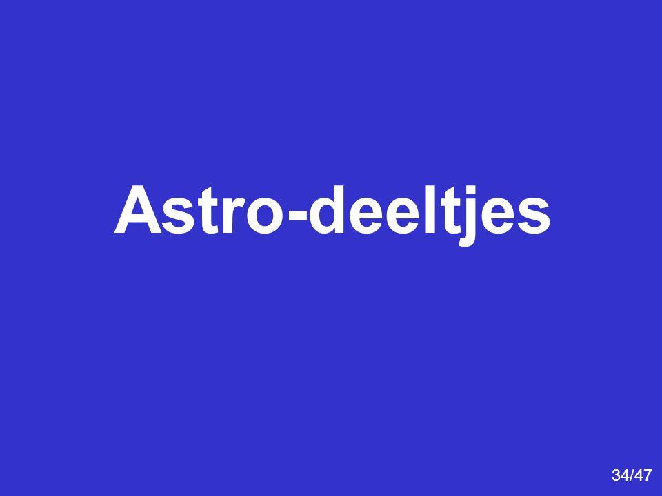 Astro-deeltjes 34/47