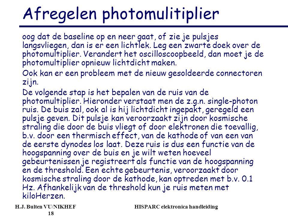 Afregelen photomulitiplier