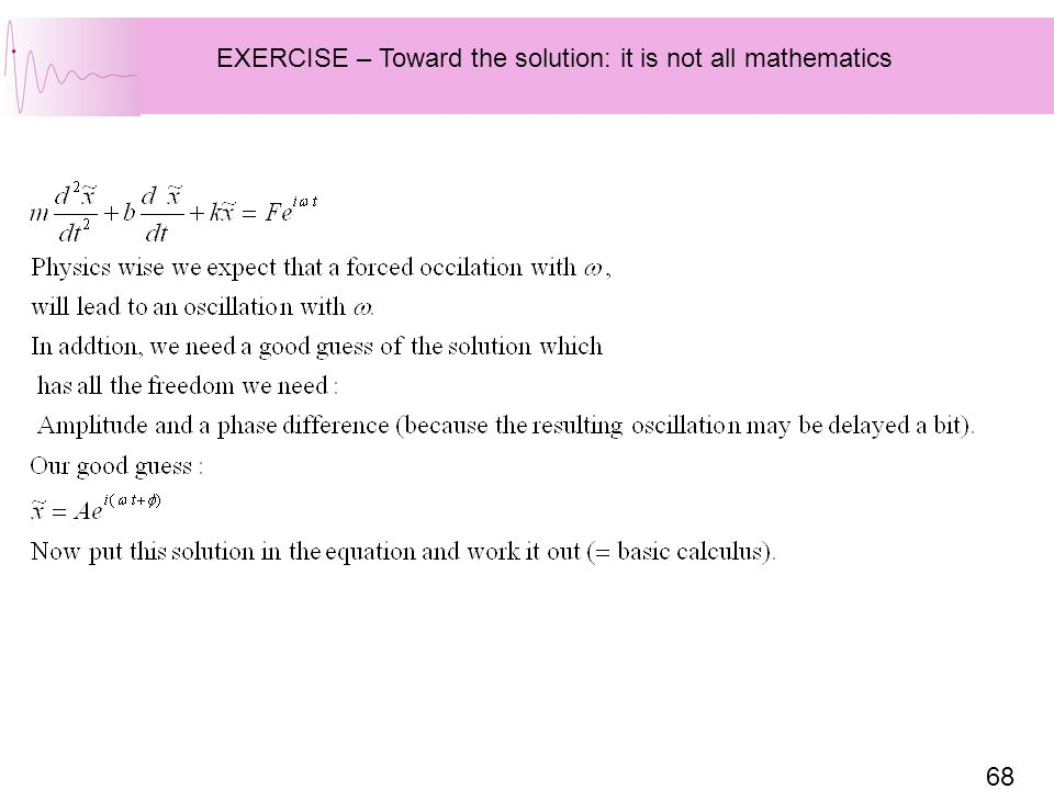 EXERCISE – Toward the solution: it is not all mathematics