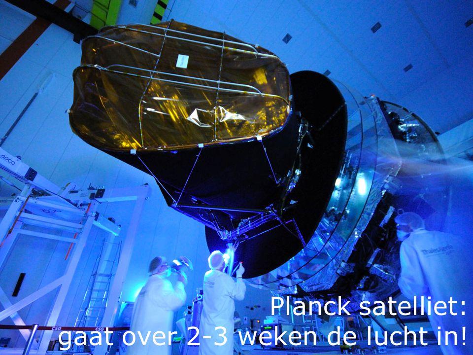 Planck satelliet: gaat over 2-3 weken de lucht in!