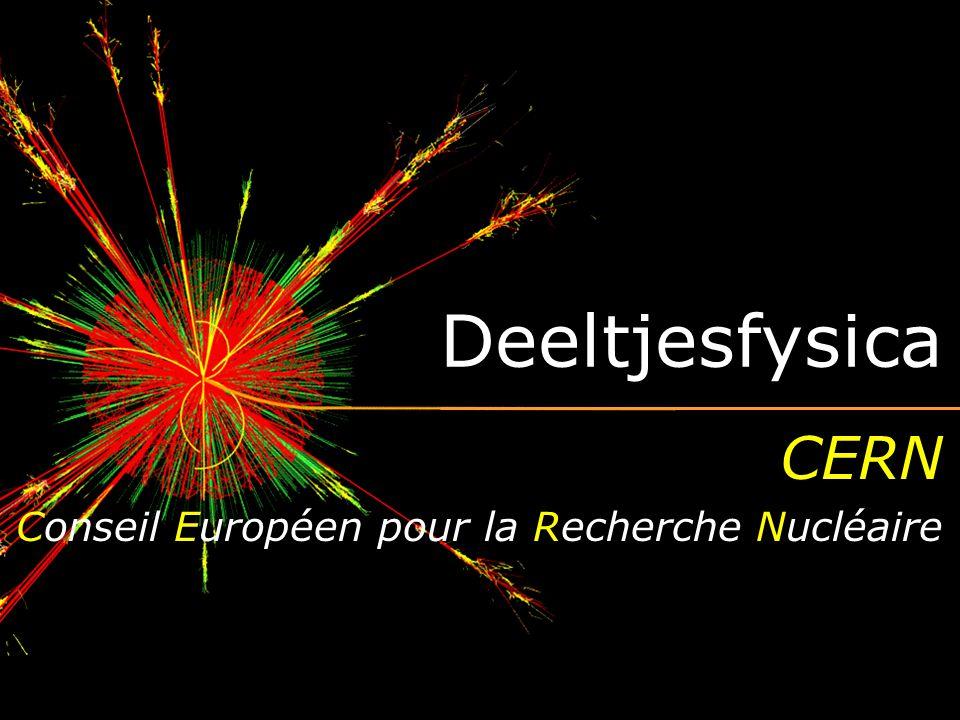 CERN Conseil Européen pour la Recherche Nucléaire