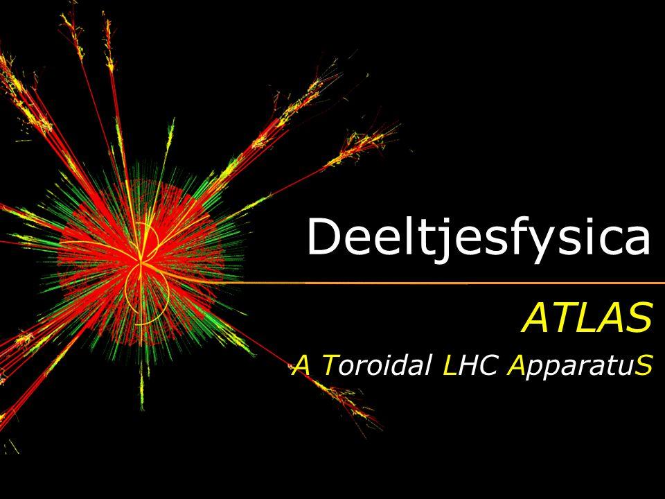 ATLAS A Toroidal LHC ApparatuS