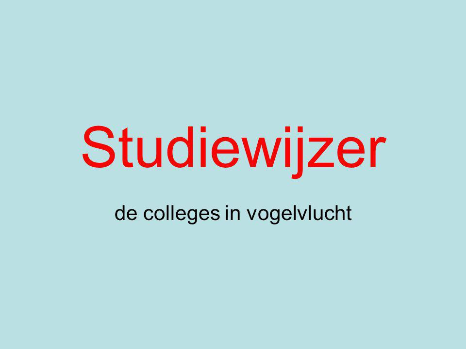 de colleges in vogelvlucht