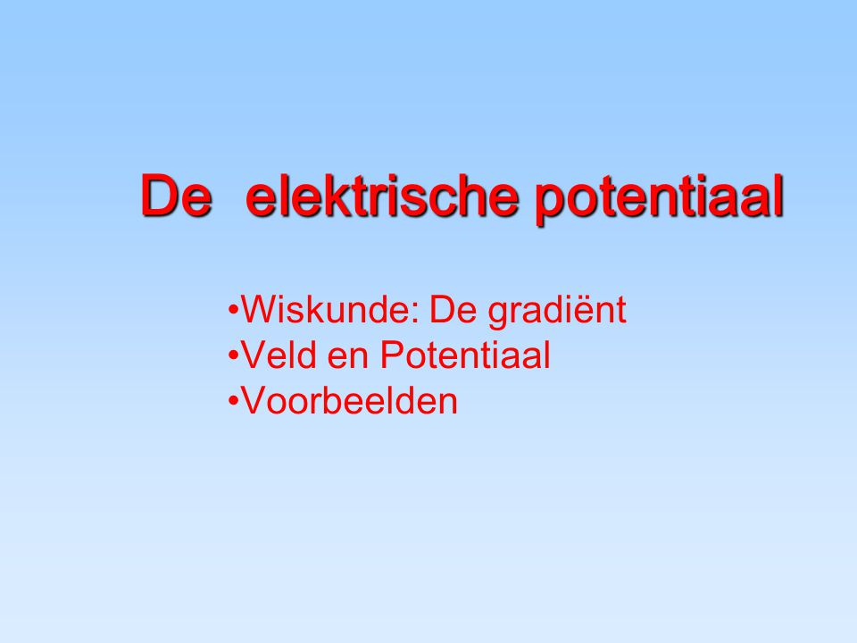 De elektrische potentiaal