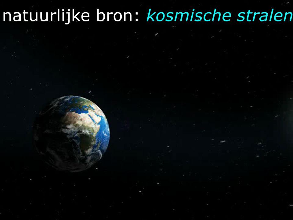 natuurlijke bron: kosmische stralen