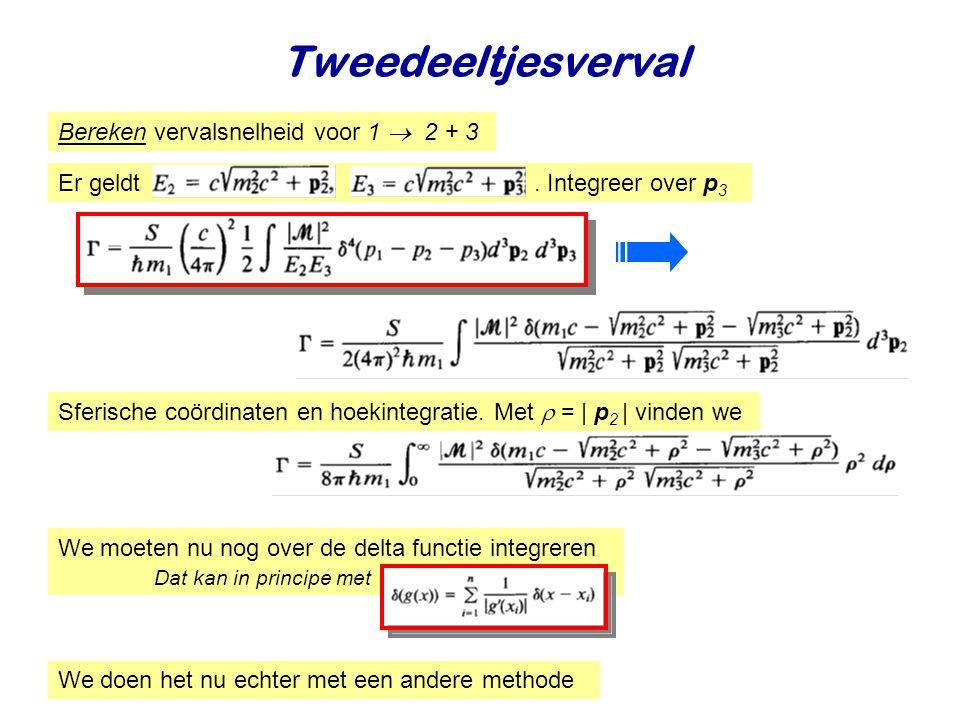 Tweedeeltjesverval Bereken vervalsnelheid voor 1  2 + 3