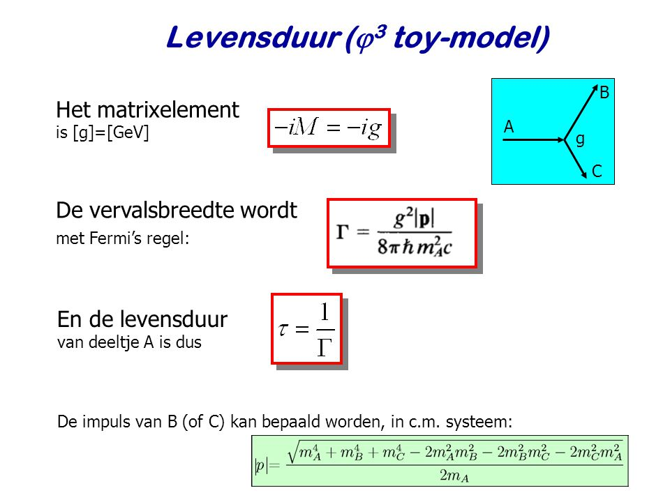 Levensduur (3 toy-model)
