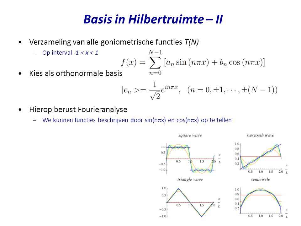 Basis in Hilbertruimte – II