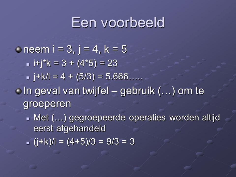 Een voorbeeld neem i = 3, j = 4, k = 5