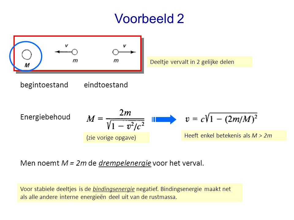 Voorbeeld 2 begintoestand eindtoestand Energiebehoud