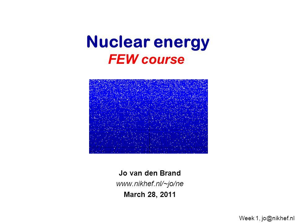 Jo van den Brand www.nikhef.nl/~jo/ne March 28, 2011