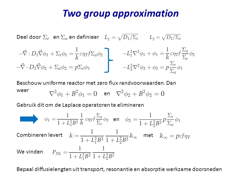 Two group approximation