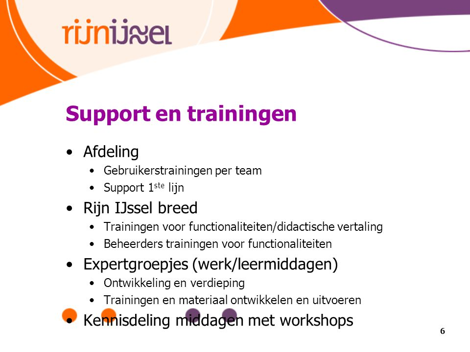 Support en trainingen Afdeling Rijn IJssel breed