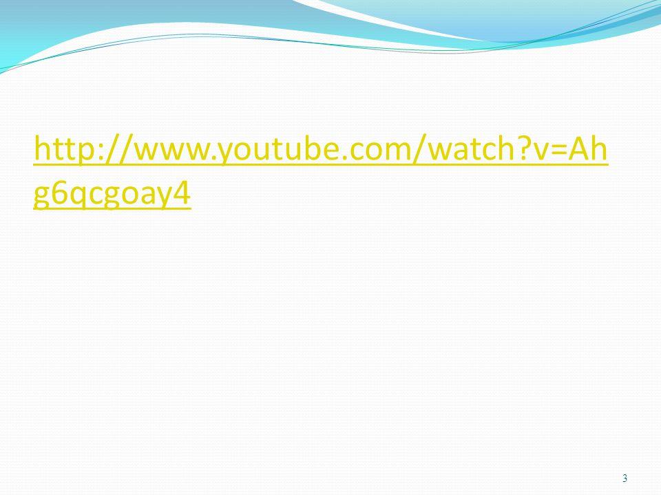 http://www.youtube.com/watch v=Ahg6qcgoay4 3