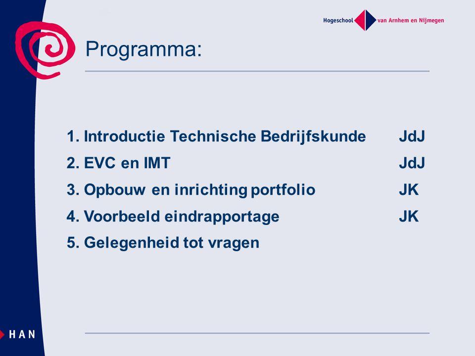 Programma: 1. Introductie Technische Bedrijfskunde JdJ