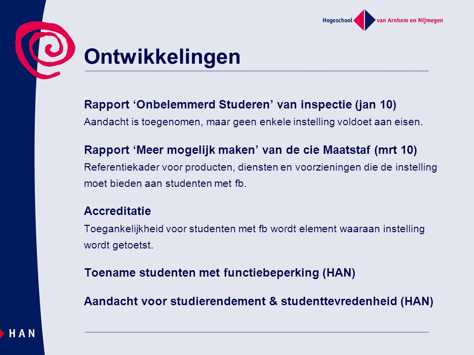 Ontwikkelingen Rapport 'Onbelemmerd Studeren' van inspectie (jan 10)