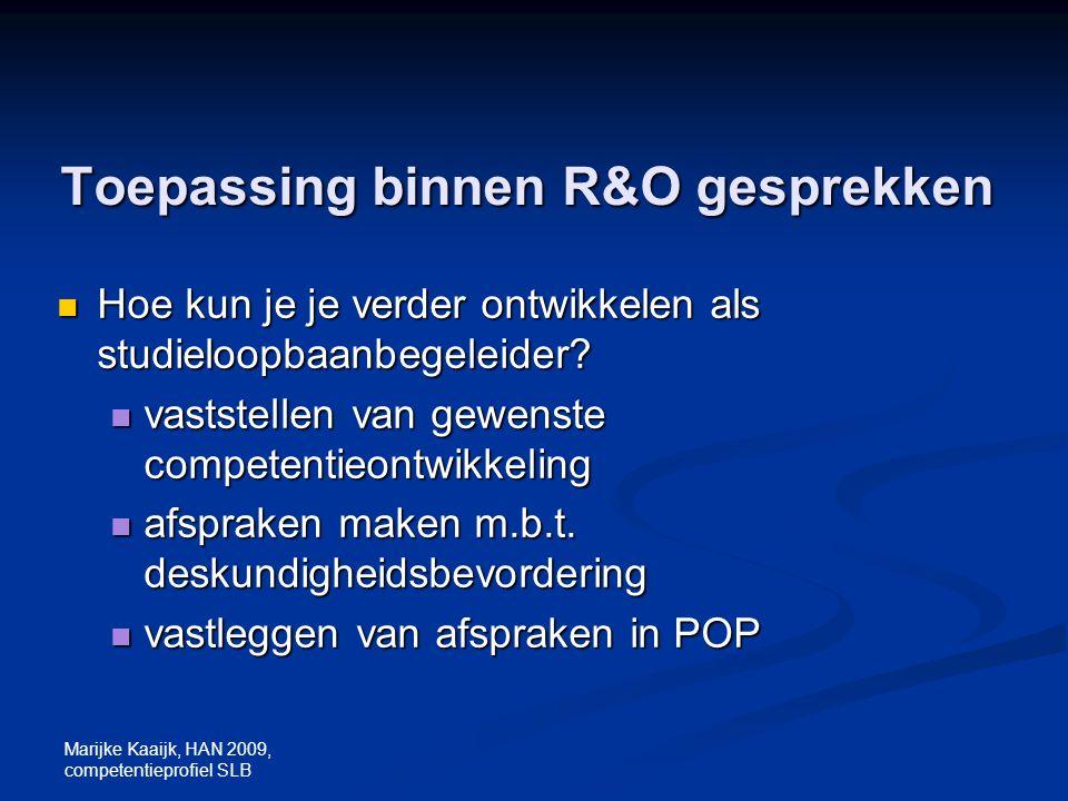 Toepassing binnen R&O gesprekken