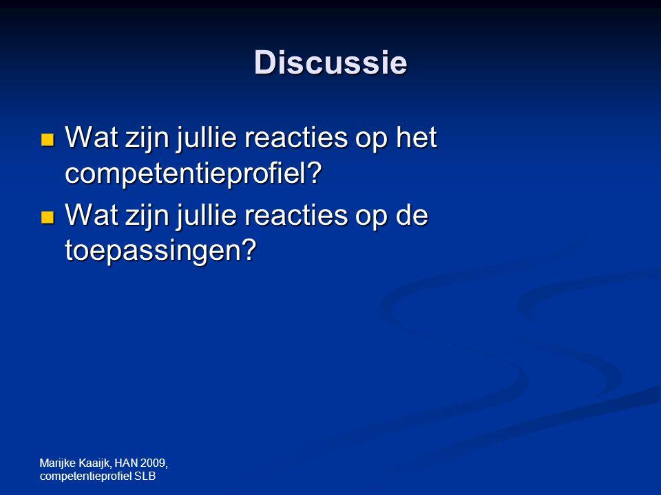 Discussie Wat zijn jullie reacties op het competentieprofiel
