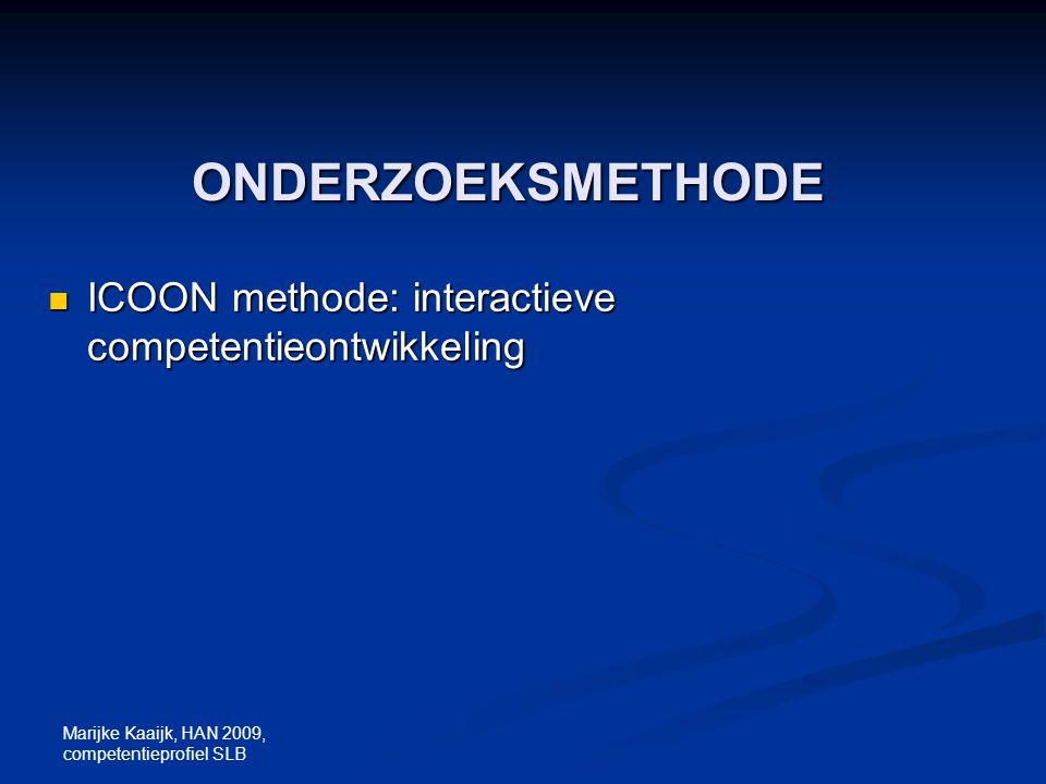 ONDERZOEKSMETHODE ICOON methode: interactieve competentieontwikkeling