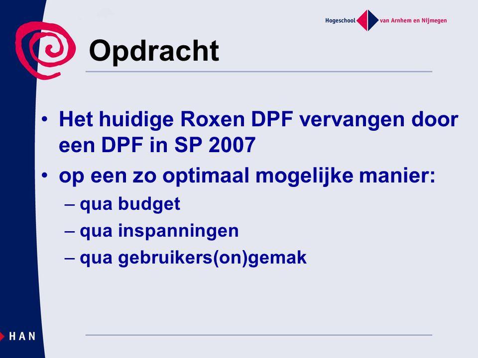 Opdracht Het huidige Roxen DPF vervangen door een DPF in SP 2007