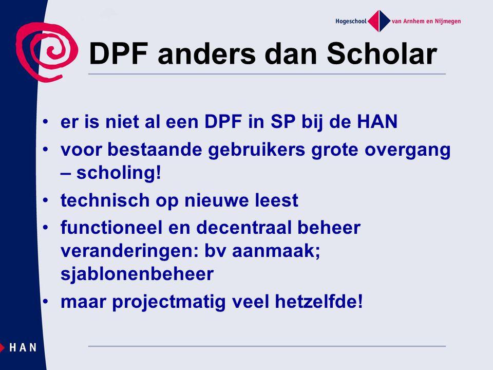 DPF anders dan Scholar er is niet al een DPF in SP bij de HAN