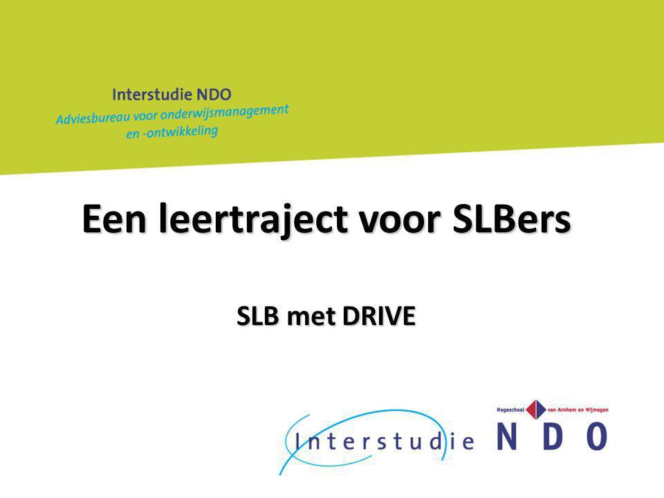 Een leertraject voor SLBers SLB met DRIVE