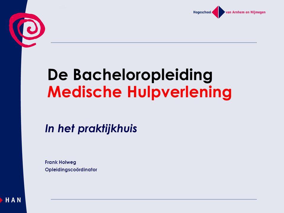 De Bacheloropleiding Medische Hulpverlening