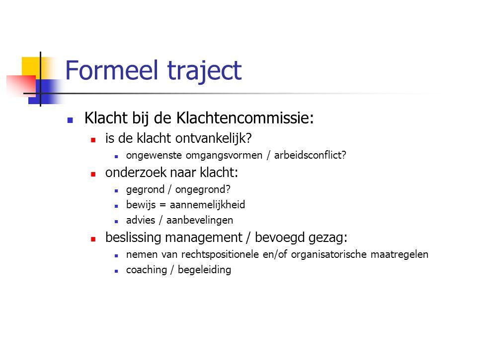 Formeel traject Klacht bij de Klachtencommissie: