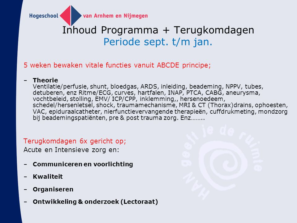 Inhoud Programma + Terugkomdagen Periode sept. t/m jan.
