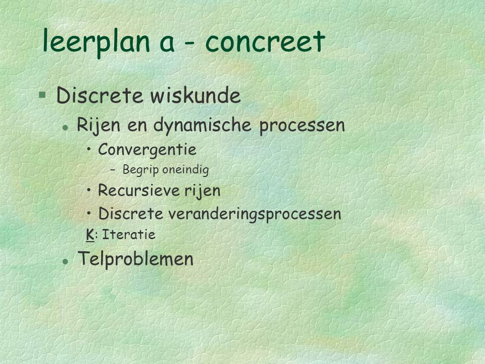 leerplan a - concreet Discrete wiskunde Rijen en dynamische processen