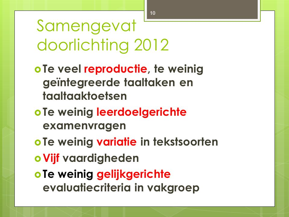Samengevat doorlichting 2012