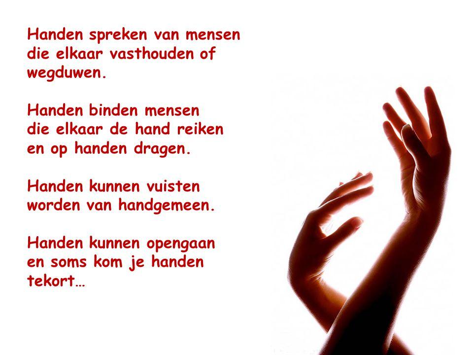 Handen spreken van mensen die elkaar vasthouden of wegduwen.