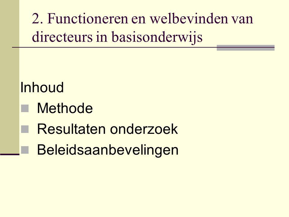 2. Functioneren en welbevinden van directeurs in basisonderwijs